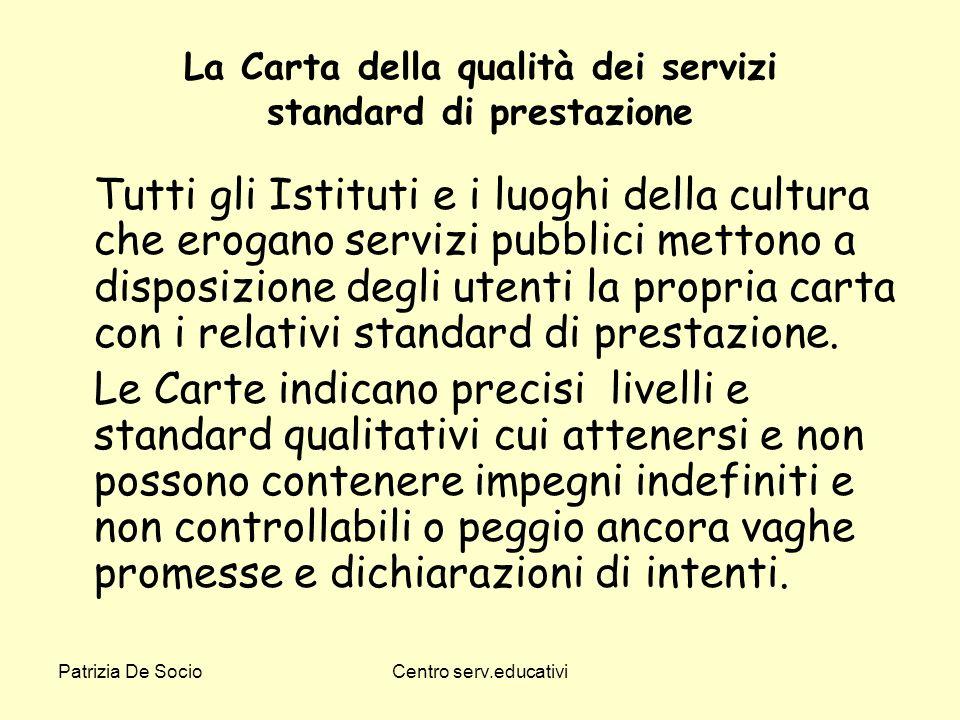 La Carta della qualità dei servizi standard di prestazione