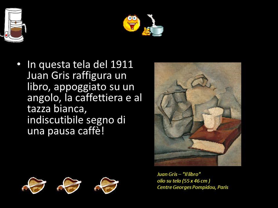 In questa tela del 1911 Juan Gris raffigura un libro, appoggiato su un angolo, la caffettiera e al tazza bianca, indiscutibile segno di una pausa caffè!