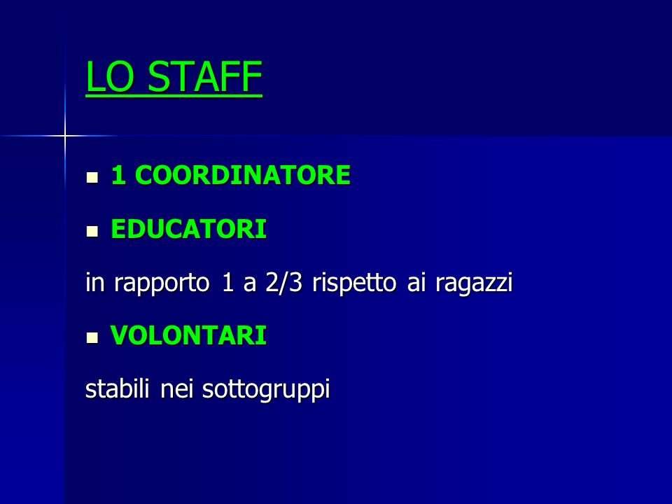 LO STAFF 1 COORDINATORE EDUCATORI