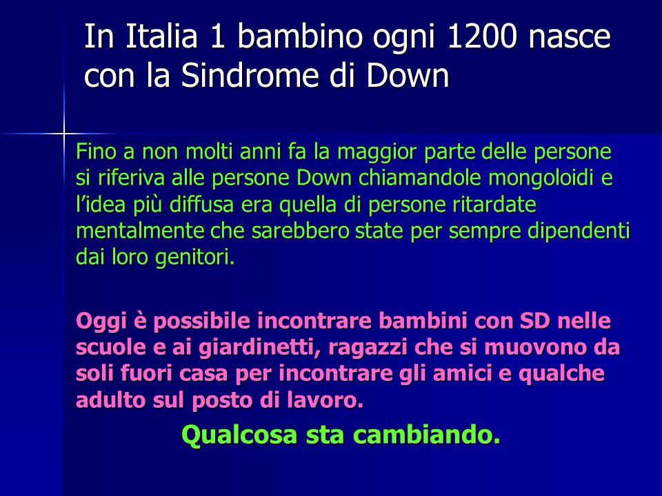 In Italia 1 bambino ogni 1200 nasce con la Sindrome di Down