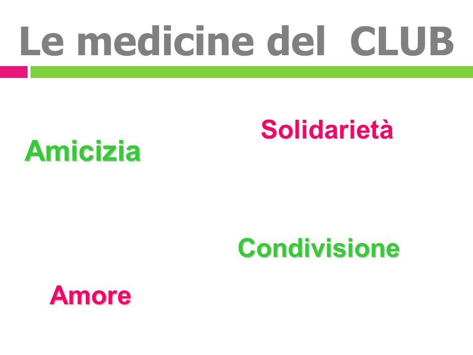 Le medicine del CLUB Solidarietà Amicizia Condivisione Amore