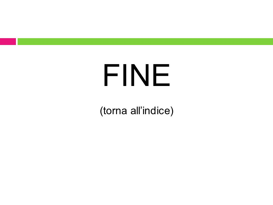 FINE (torna all'indice)