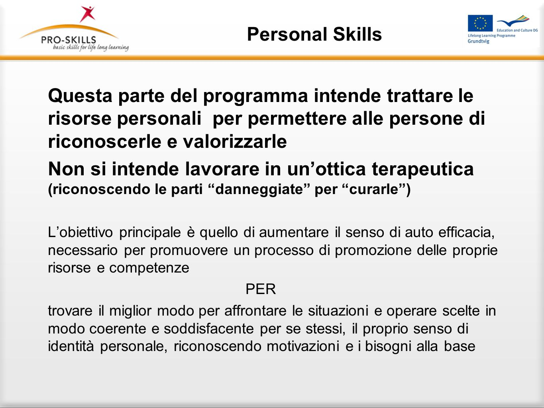 Personal Skills Tuttavia il lavoro sulle abilità personali
