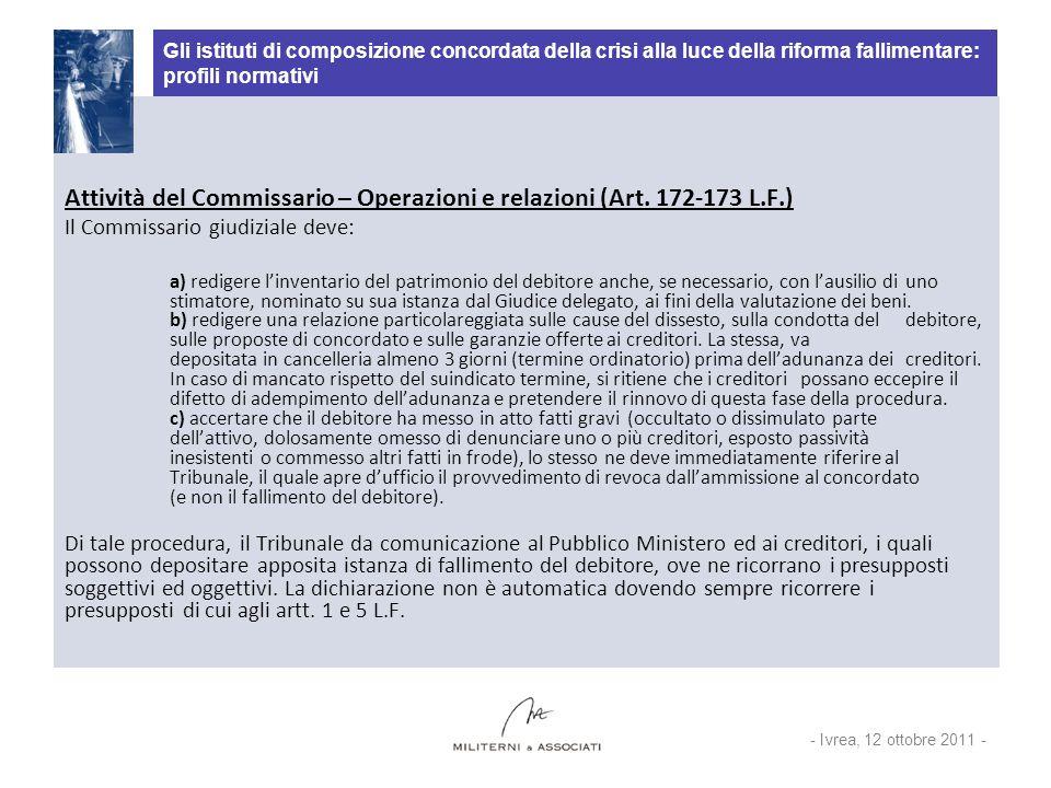 Attività del Commissario – Operazioni e relazioni (Art. 172-173 L.F.)