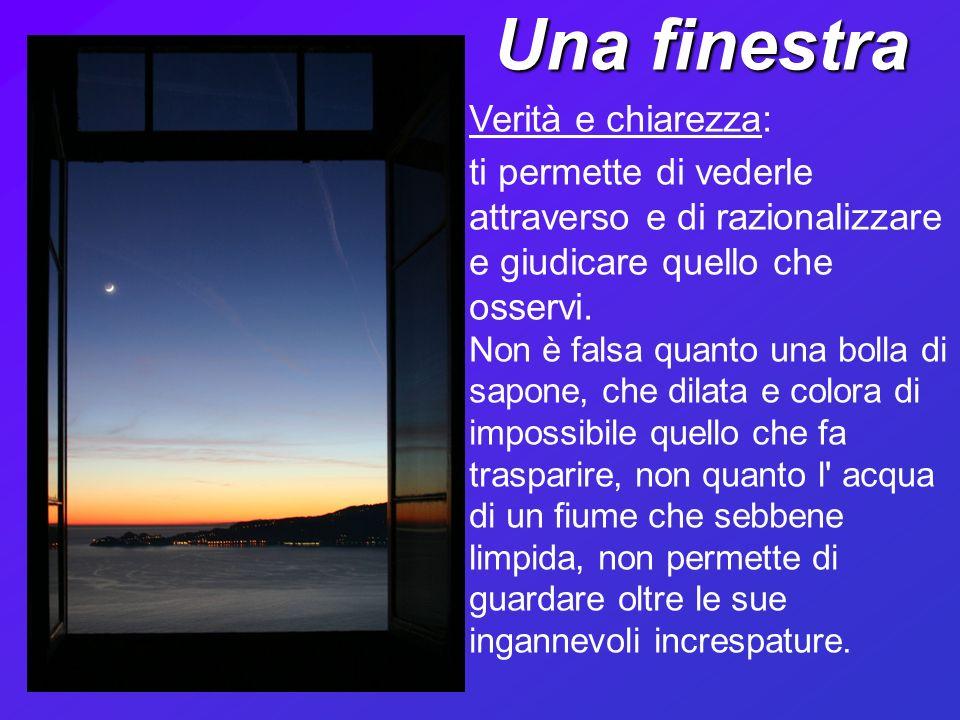 Una finestra Verità e chiarezza: