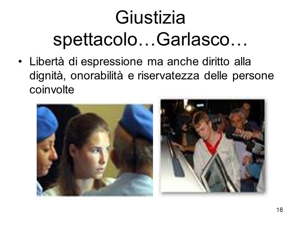 Giustizia spettacolo…Garlasco…