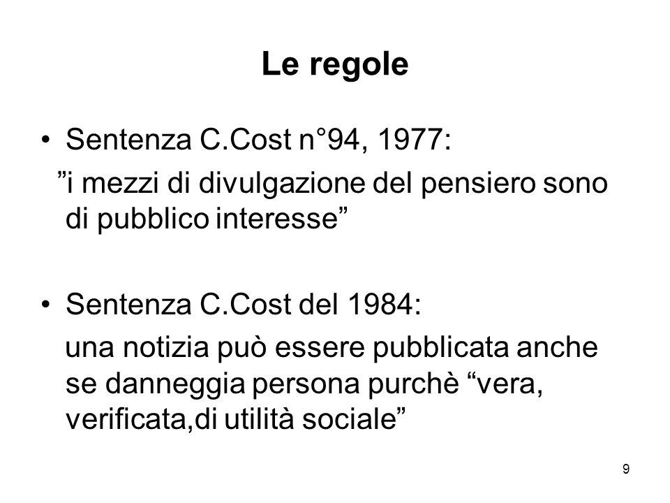Le regole Sentenza C.Cost n°94, 1977: