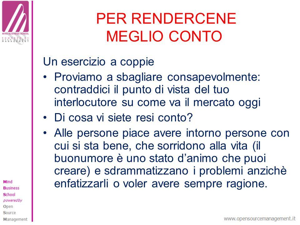 PER RENDERCENE MEGLIO CONTO