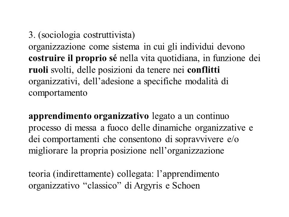 3. (sociologia costruttivista)