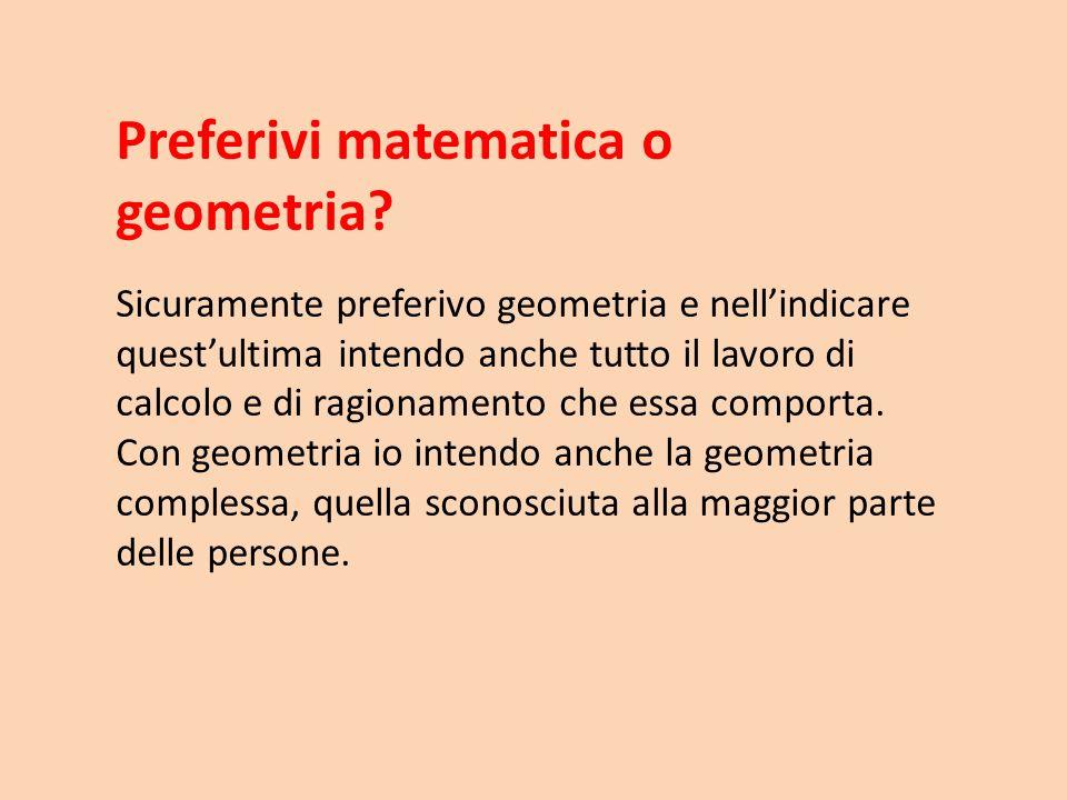Preferivi matematica o geometria