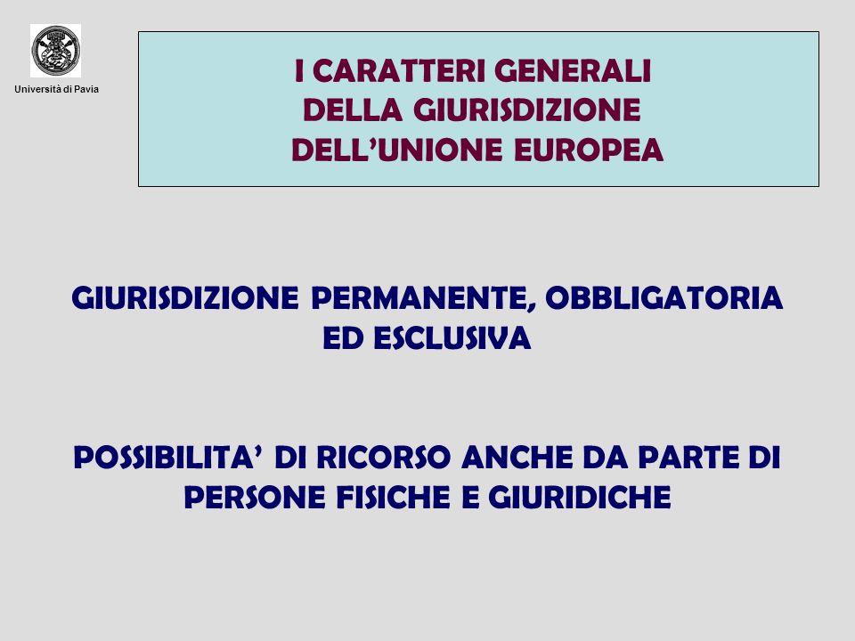 GIURISDIZIONE PERMANENTE, OBBLIGATORIA ED ESCLUSIVA