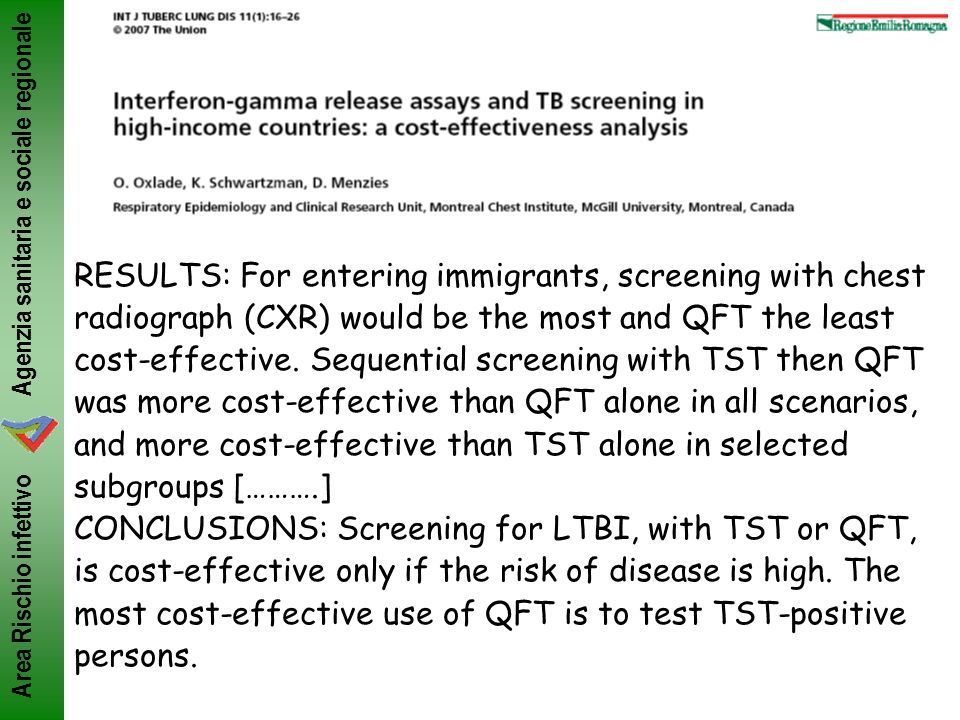 RESULTS: For entering immigrants, screening with chest
