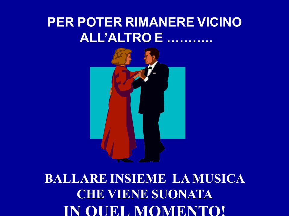 BALLARE INSIEME LA MUSICA PER POTER RIMANERE VICINO