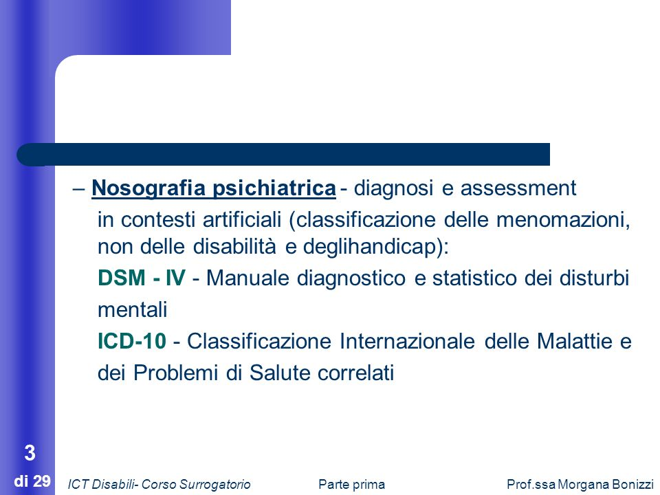 – Nosografia psichiatrica - diagnosi e assessment