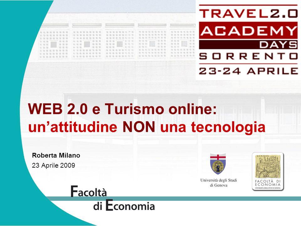 WEB 2.0 e Turismo online: un'attitudine NON una tecnologia