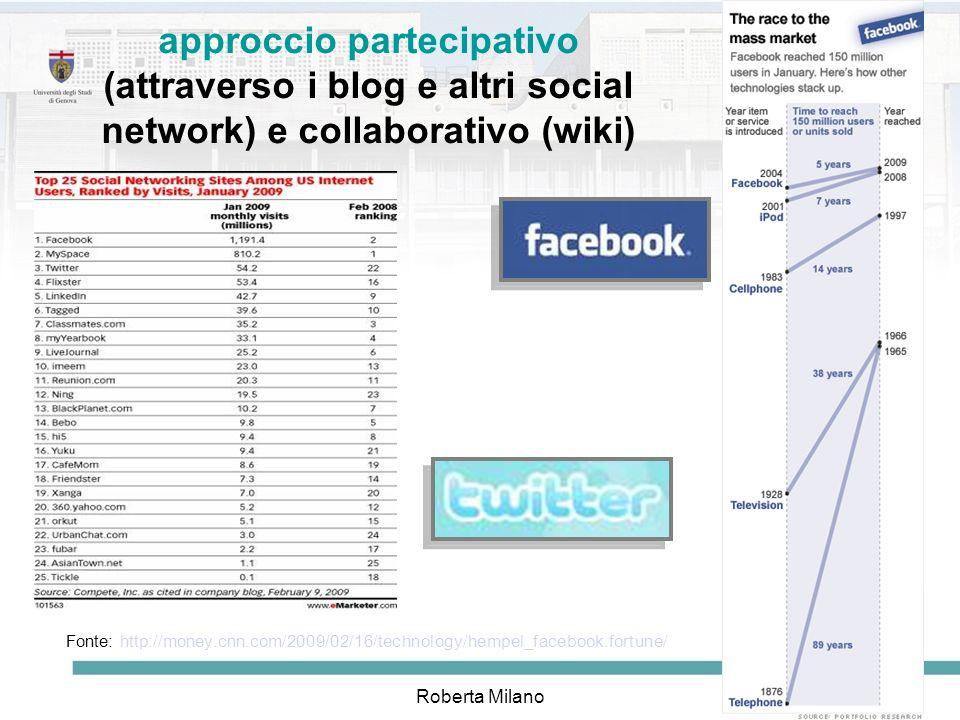 approccio partecipativo (attraverso i blog e altri social network) e collaborativo (wiki)