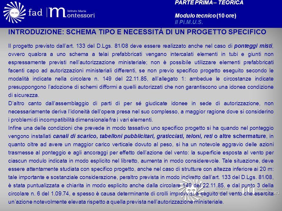 INTRODUZIONE: SCHEMA TIPO E NECESSITÀ DI UN PROGETTO SPECIFICO