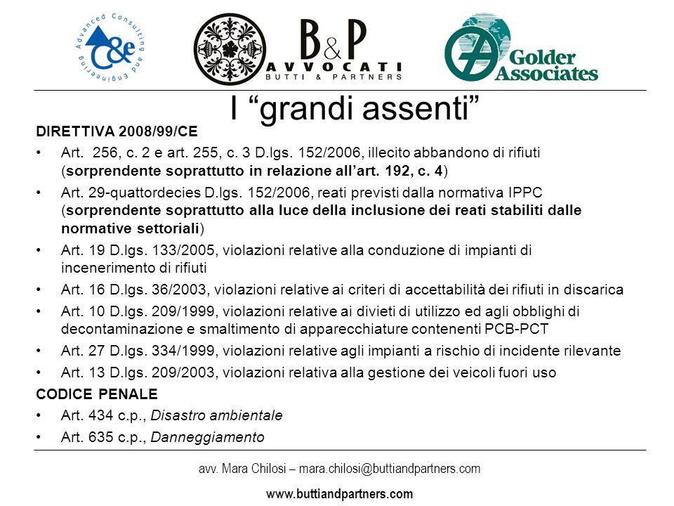 I grandi assenti DIRETTIVA 2008/99/CE