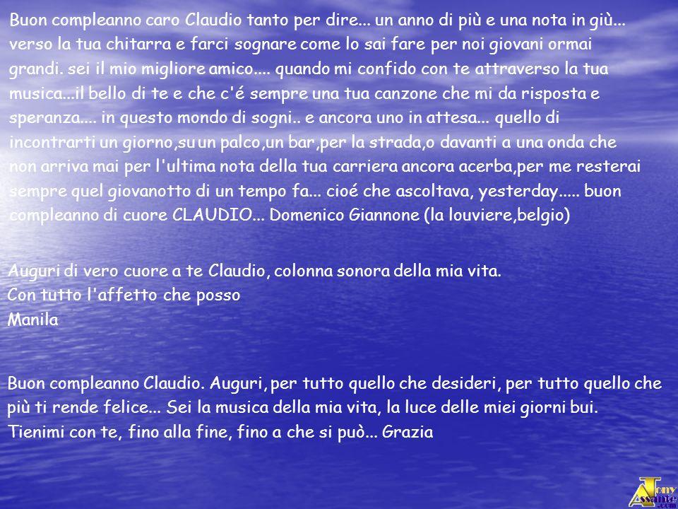 Buon compleanno caro Claudio tanto per dire