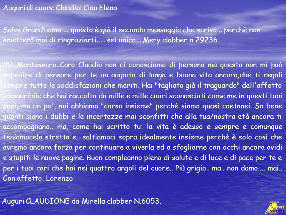 Auguri di cuore Claudio! Ciao Elena