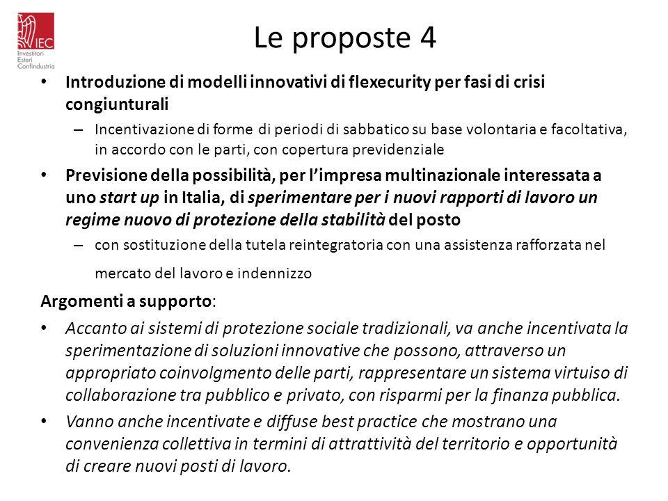 Le proposte 4 Introduzione di modelli innovativi di flexecurity per fasi di crisi congiunturali.