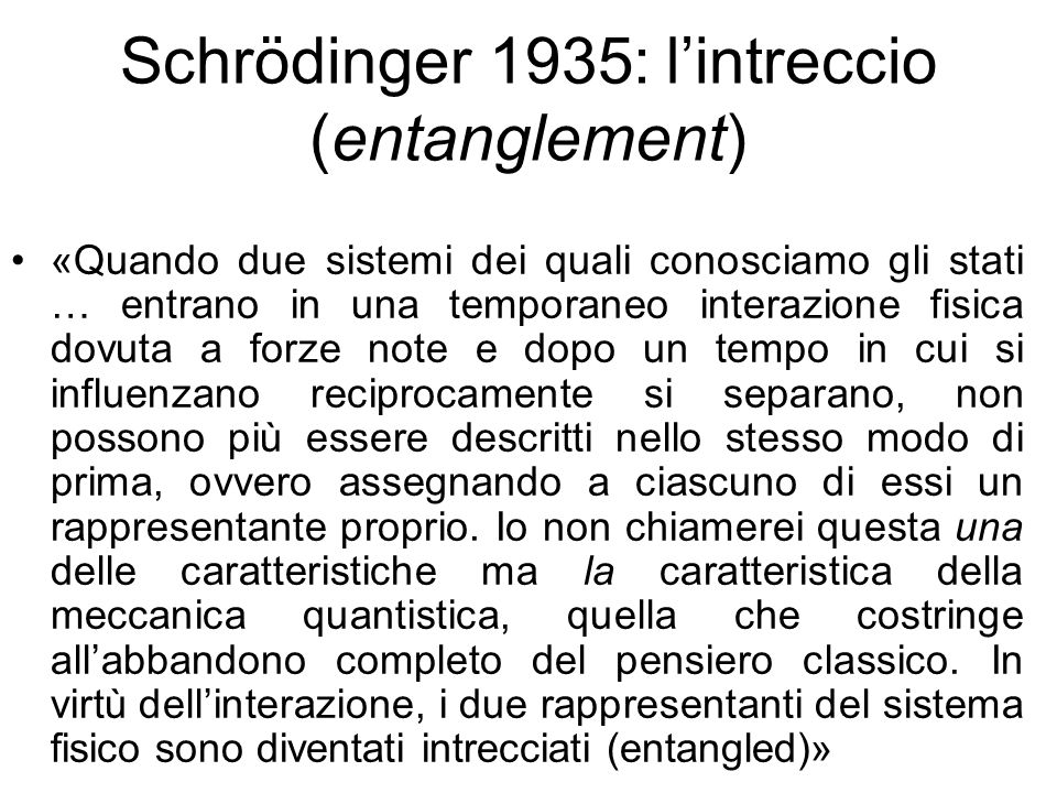 Schrödinger 1935: l'intreccio (entanglement)