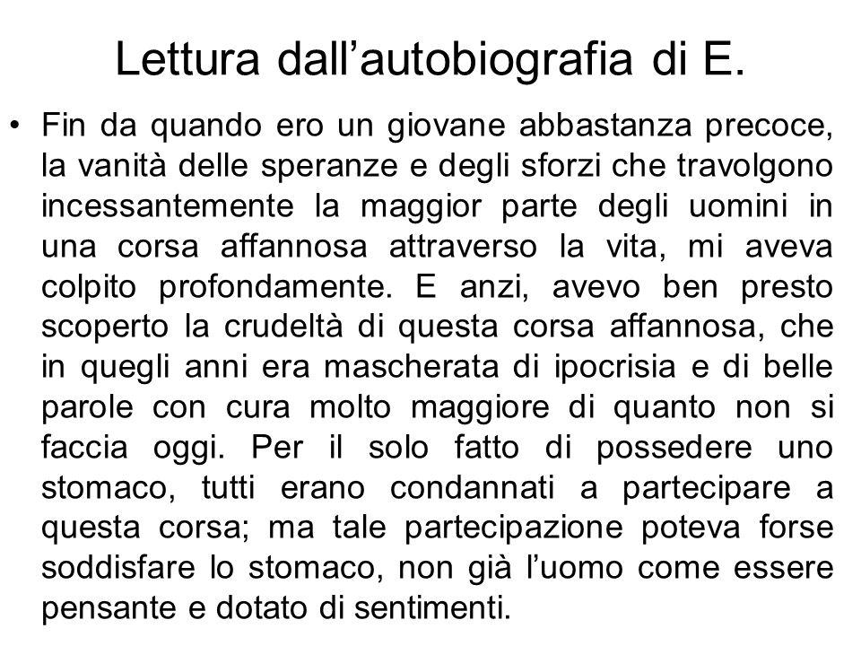 Lettura dall'autobiografia di E.