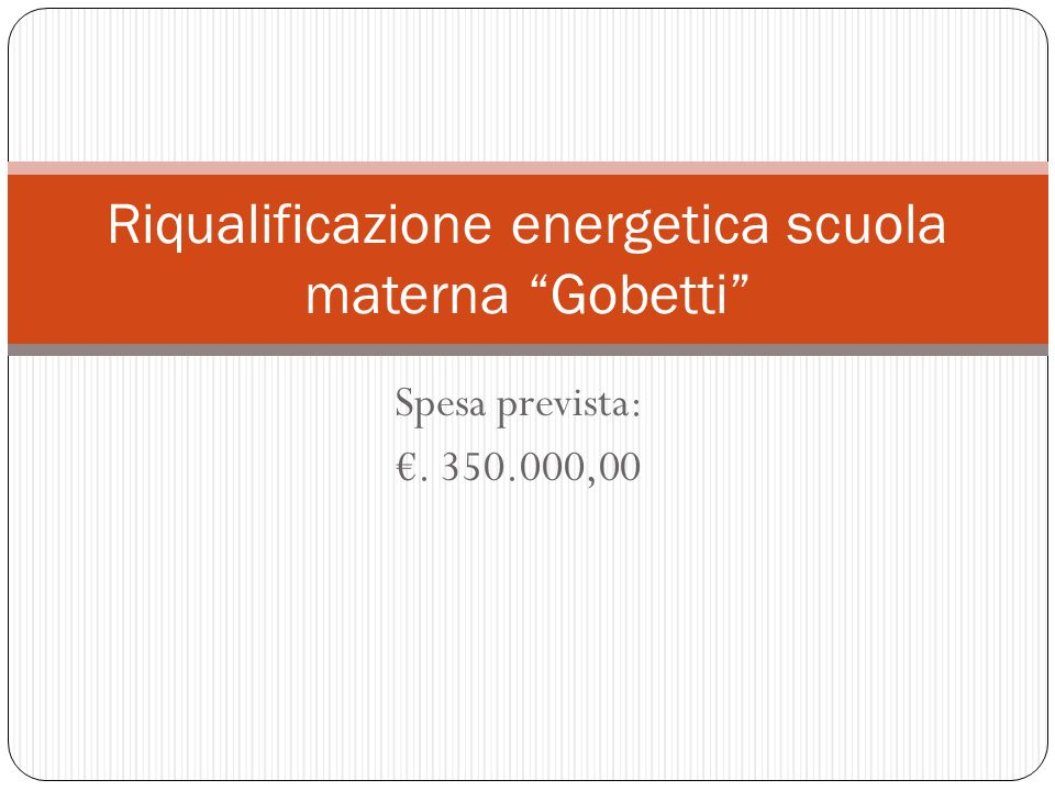 Riqualificazione energetica scuola materna Gobetti