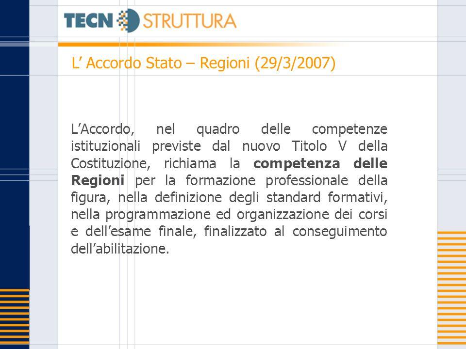 L' Accordo Stato – Regioni (29/3/2007)