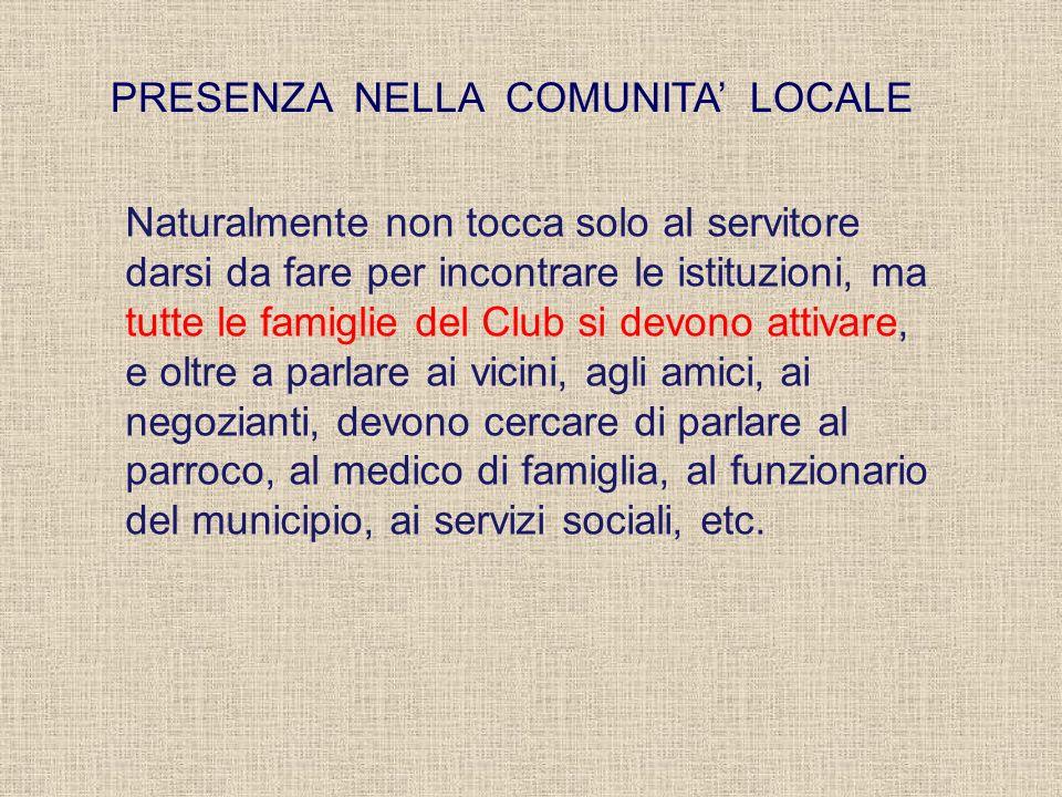 PRESENZA NELLA COMUNITA' LOCALE