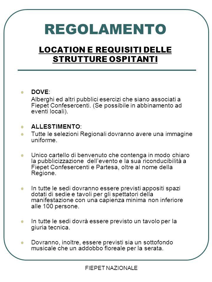 REGOLAMENTO LOCATION E REQUISITI DELLE STRUTTURE OSPITANTI