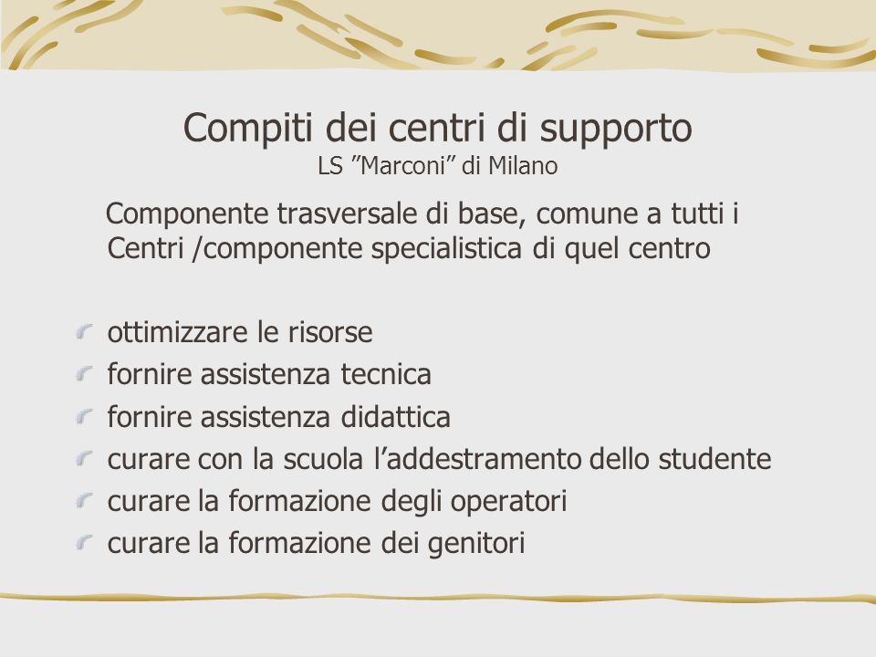 Compiti dei centri di supporto LS Marconi di Milano