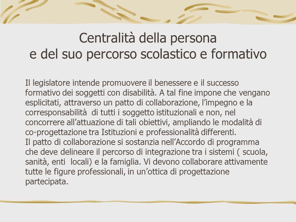 Centralità della persona e del suo percorso scolastico e formativo