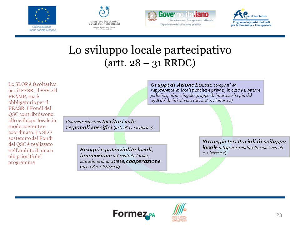 Lo sviluppo locale partecipativo (artt. 28 – 31 RRDC)