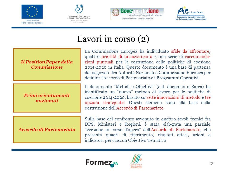 Lavori in corso (2) Il Position Paper della Commissione