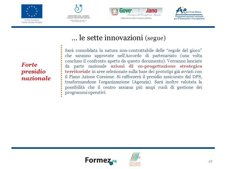 … le sette innovazioni (segue)
