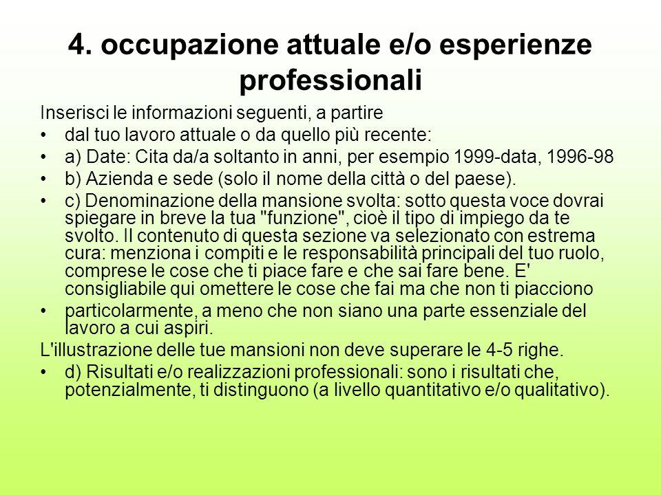 4. occupazione attuale e/o esperienze professionali