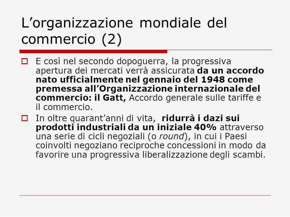 L'organizzazione mondiale del commercio (2)