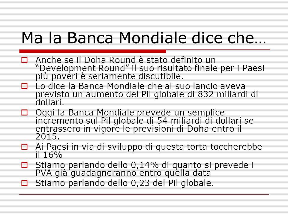 Ma la Banca Mondiale dice che…