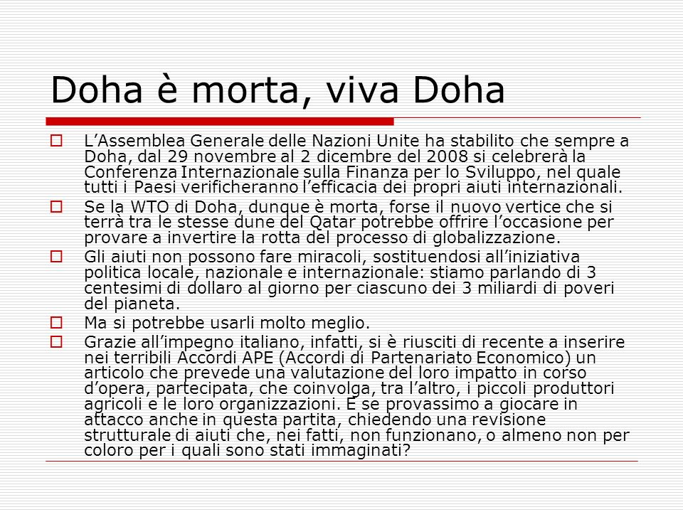 Doha è morta, viva Doha