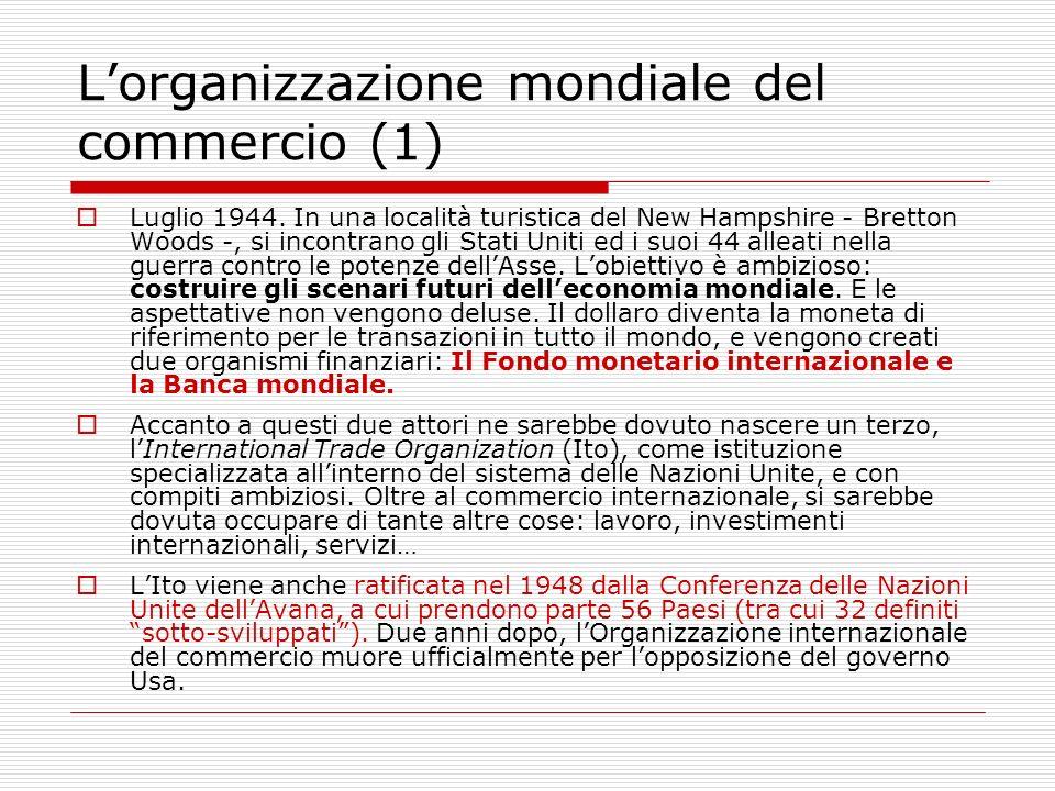 L'organizzazione mondiale del commercio (1)