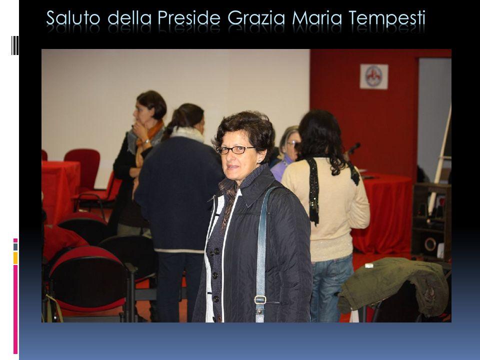 Saluto della Preside Grazia Maria Tempesti
