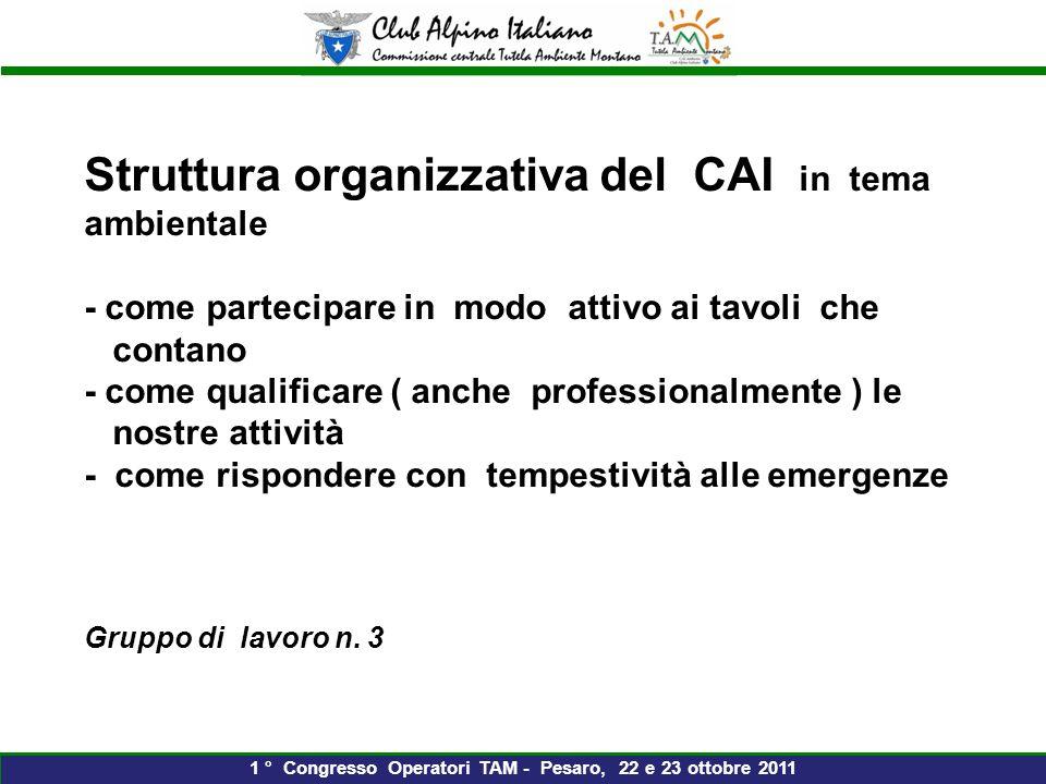 1 ° Congresso Operatori TAM - Pesaro, 22 e 23 ottobre 2011