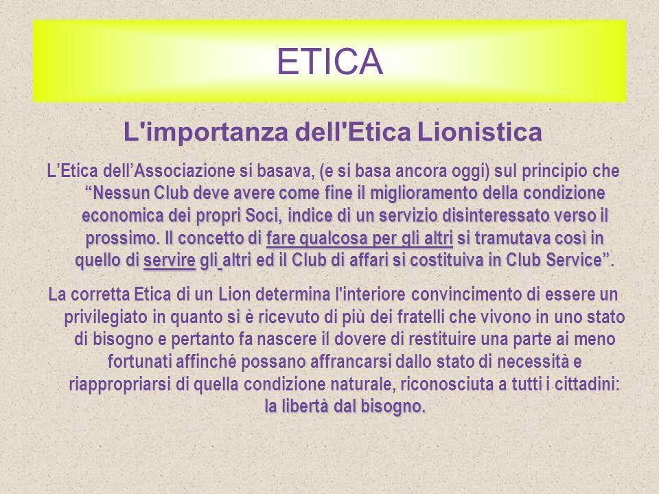 L importanza dell Etica Lionistica