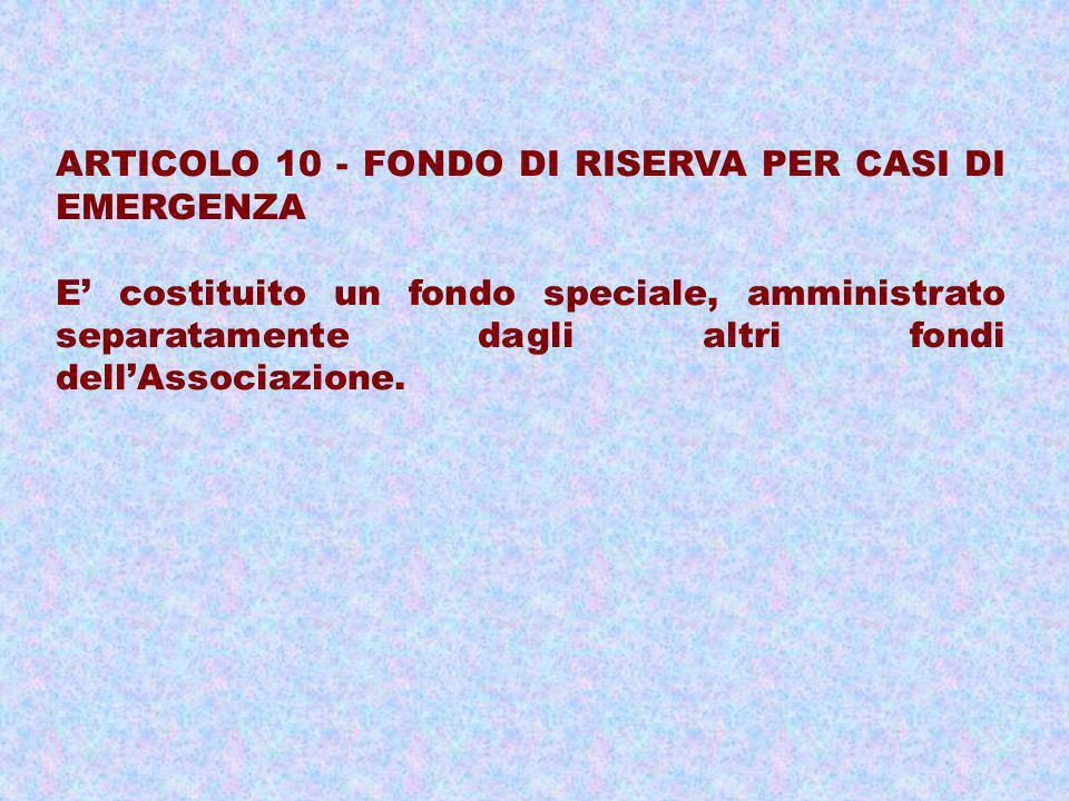 ARTICOLO 10 - FONDO DI RISERVA PER CASI DI EMERGENZA