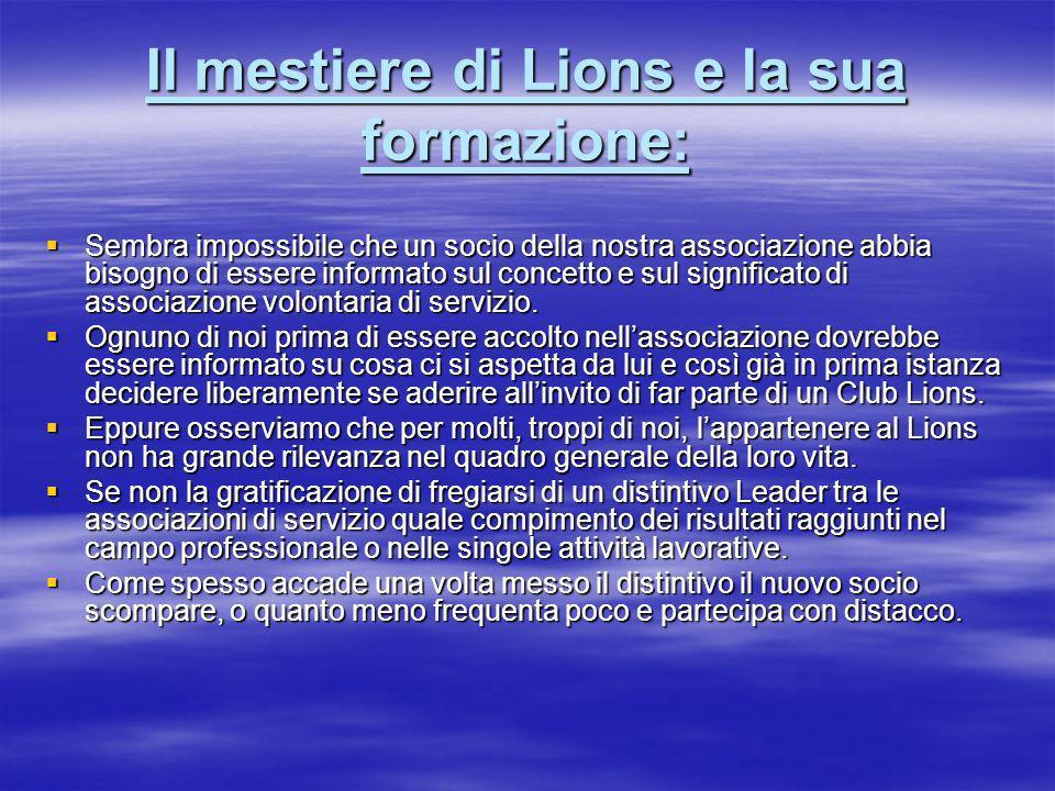 Il mestiere di Lions e la sua formazione: