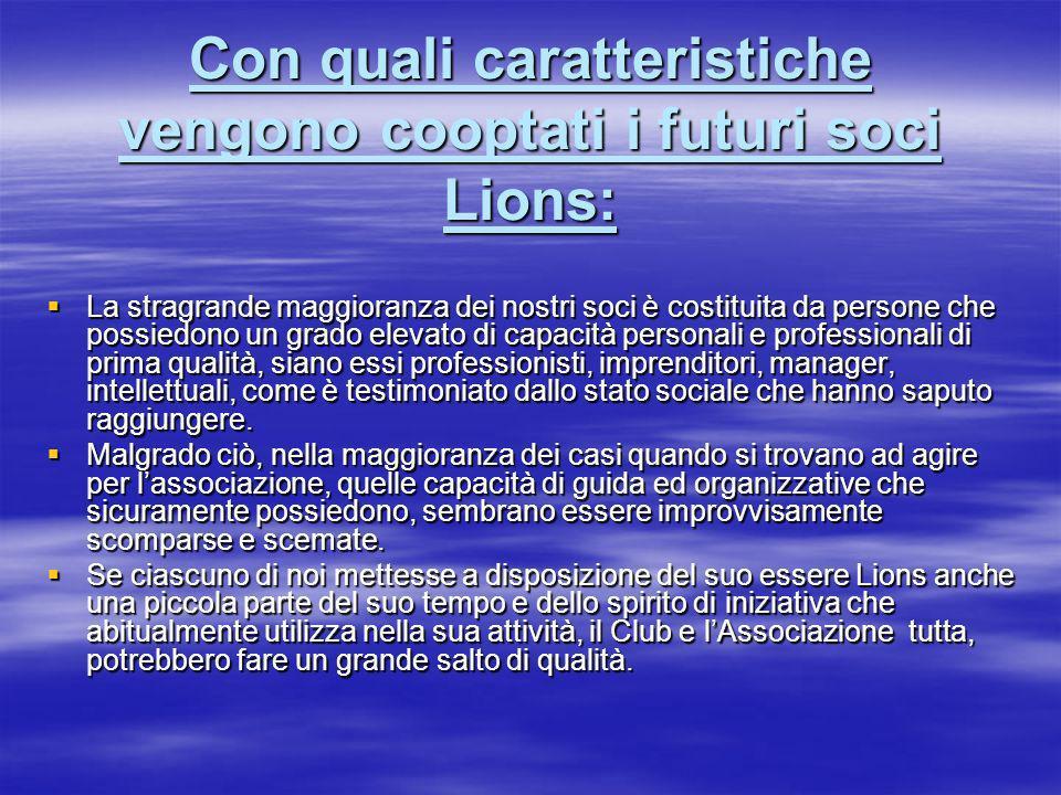 Con quali caratteristiche vengono cooptati i futuri soci Lions: