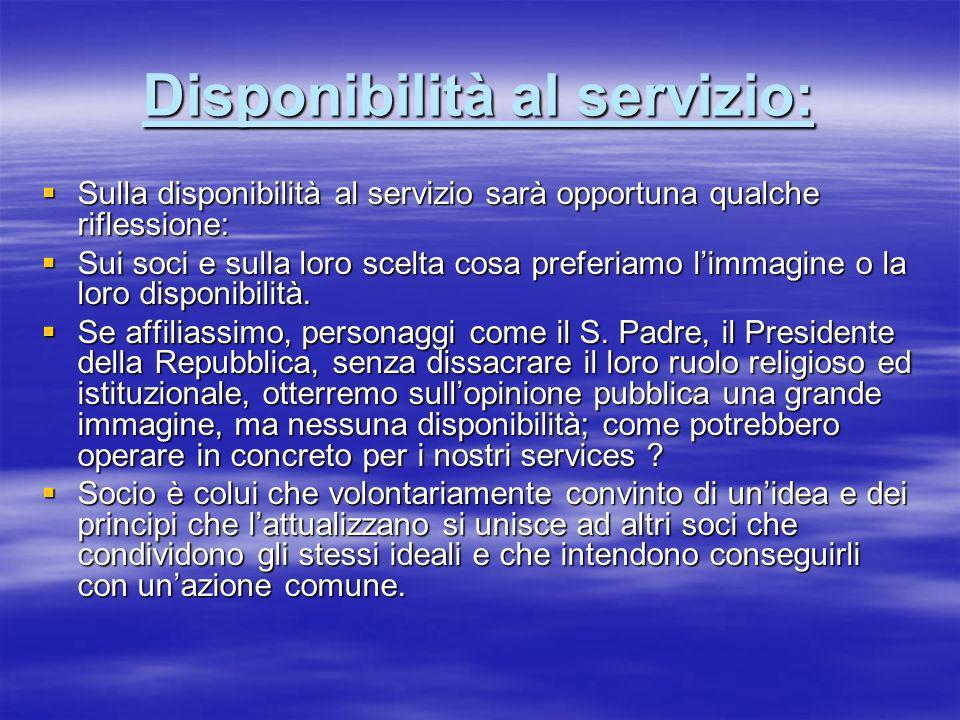 Disponibilità al servizio: