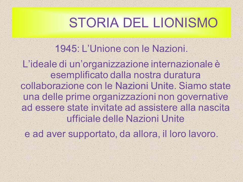STORIA DEL LIONISMO 1945: L'Unione con le Nazioni.