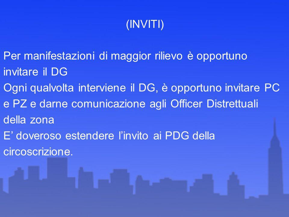 (INVITI) Per manifestazioni di maggior rilievo è opportuno invitare il DG.